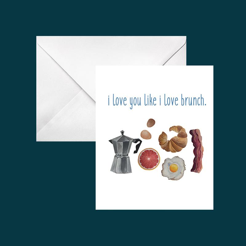 i love you like i love brunch