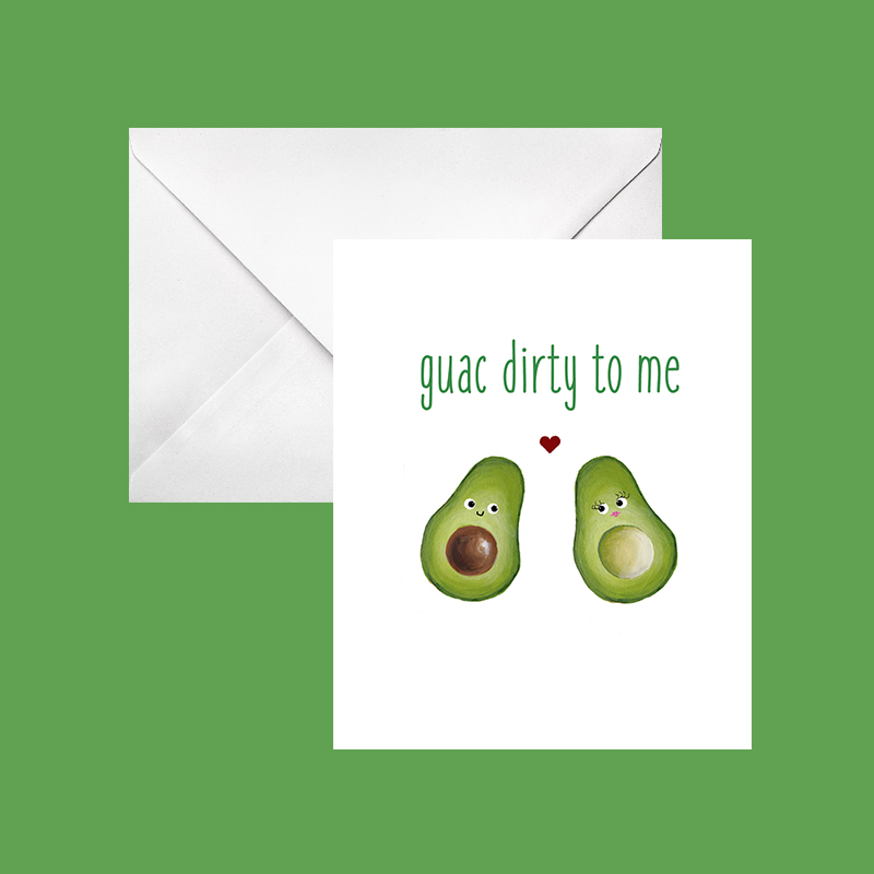 guac dirty to me