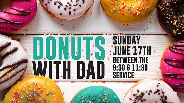Dads we celebrate you. Celebrate with us. This Sunday 9:30am or 11:30am service. #wearehungrychurch