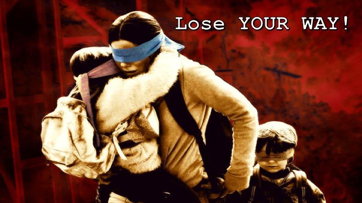 Lose your way.jpg
