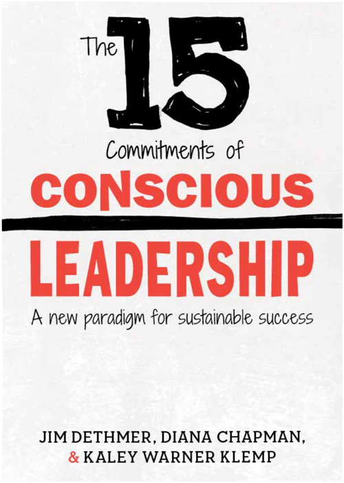 Dethmer and Chapman have inspired us to lead better--to put our ego aside and be above the line. The 15 commitments guide our leadership throughout the business.   Amazon  |  Website  |  Video  |  Summary