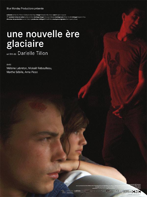 UNE NOUVELLE ÈRE GLACIAIRE      Darielle Tillon   2009