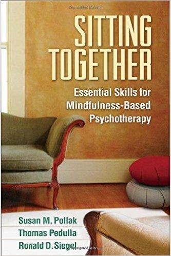 Sitting Together   by: Susan Pollak, Paul Fulton, Ron Siegel