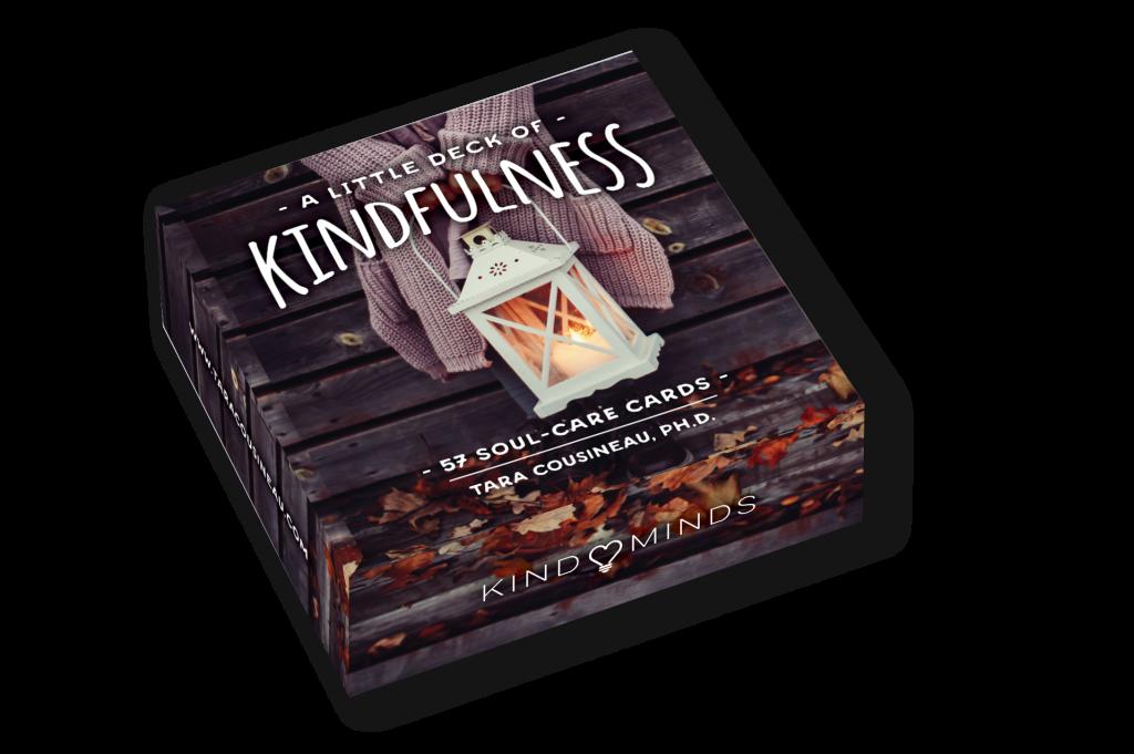 Kindness Card Deck     Tara Cousineau PhD