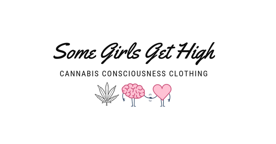 Some Girls GET HIGH -