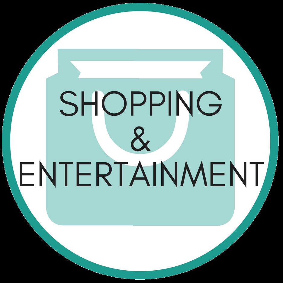 Shopping & Entertainment