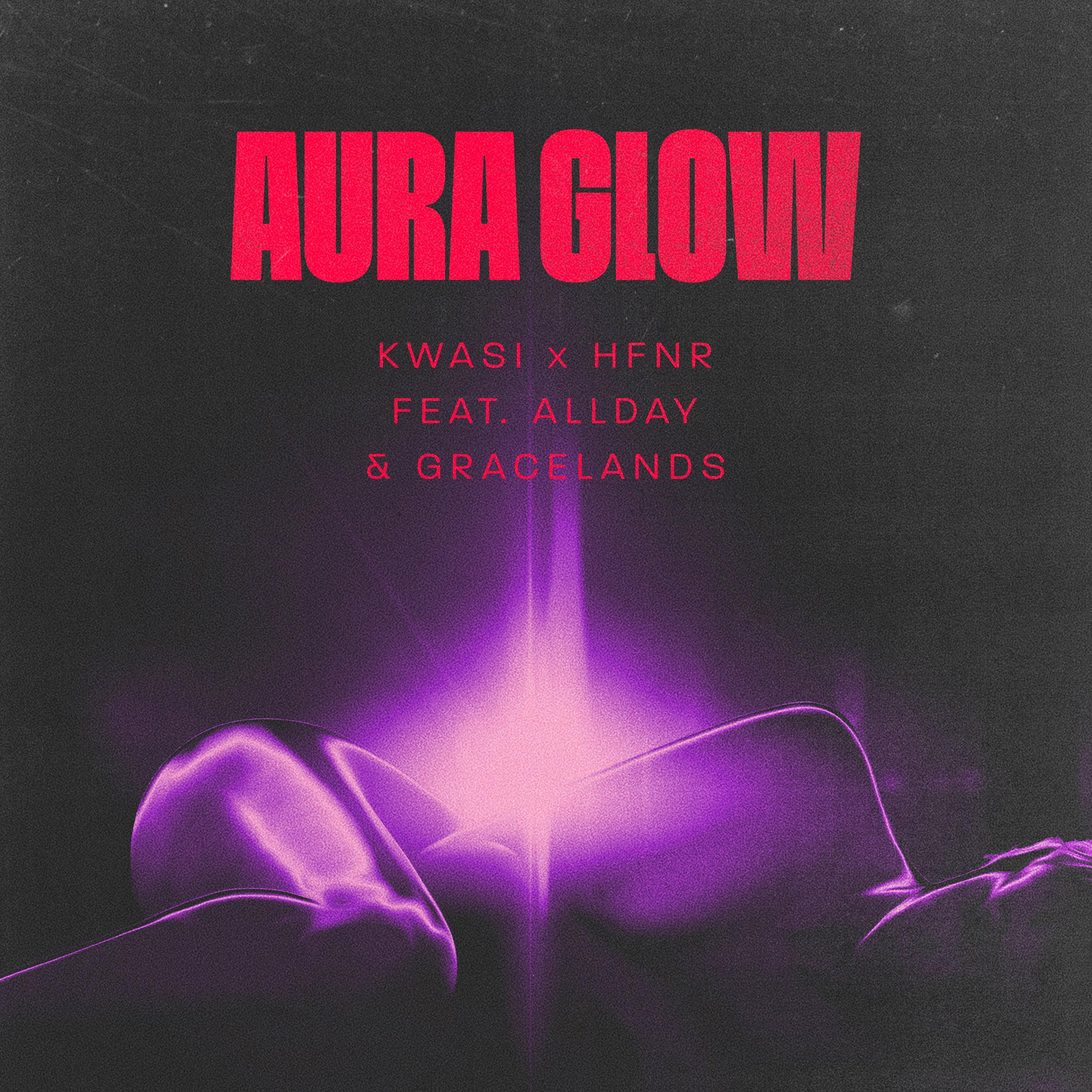 WVS039 - Kwasi x HFNR - Aura Glow featuring Allday & Gracelands - Artworks.jpg