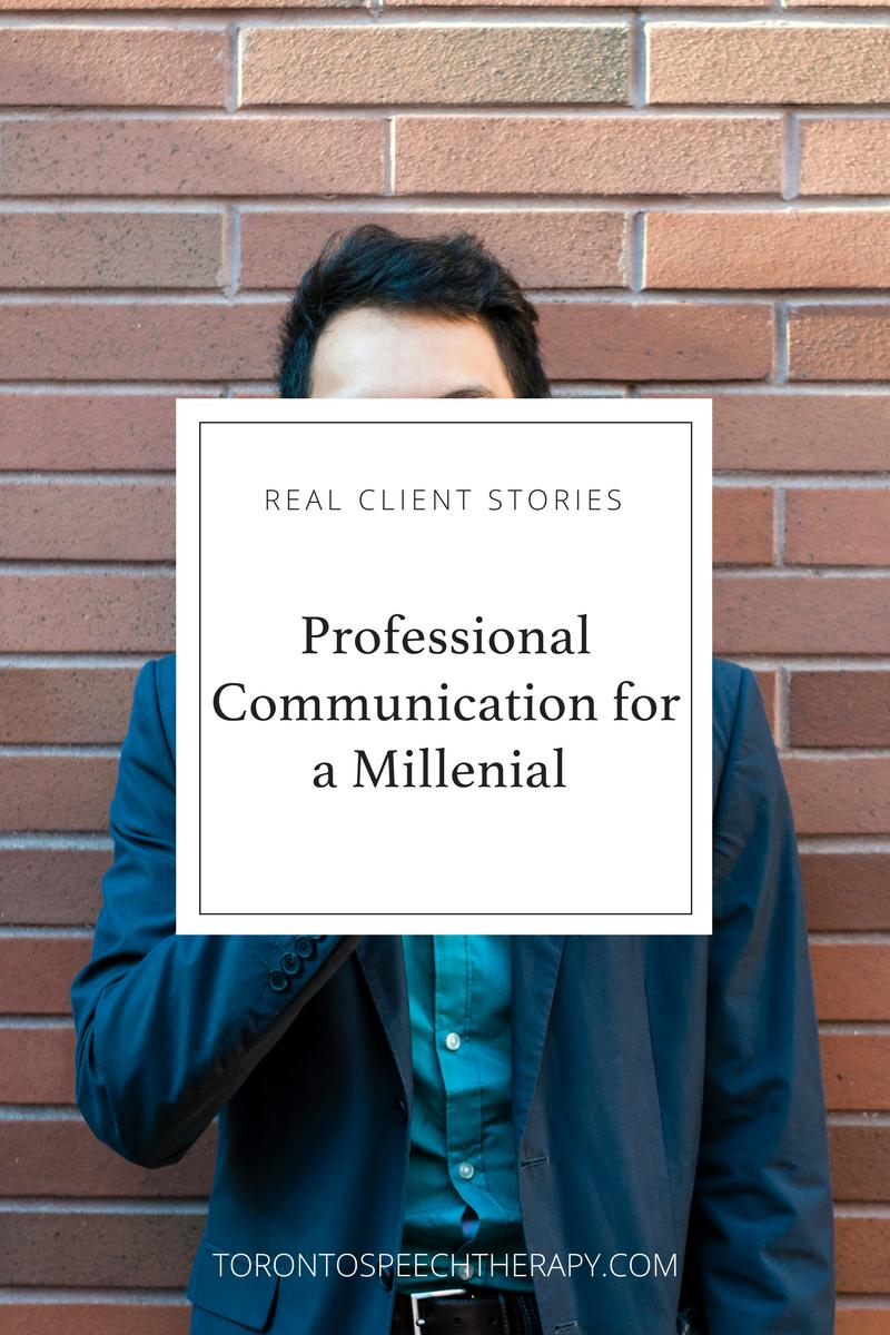 Professional Communication for a Millennial - Communication Coaching