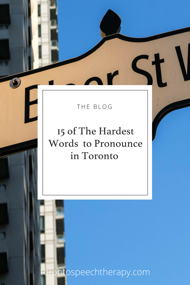 15 of the Hardest Words to Pronounce in Toronto