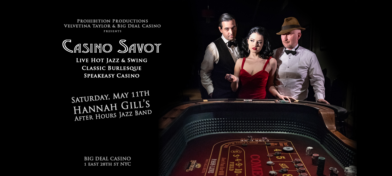 CASINO SAVOY (May 11th)