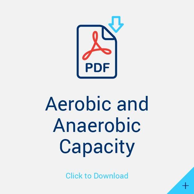 Aerobic and Anaerobic Capacity