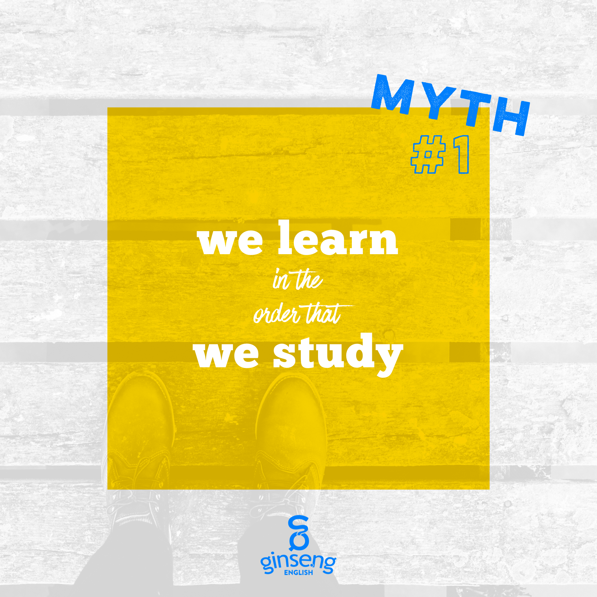 Myth #1 We learn in the order we study