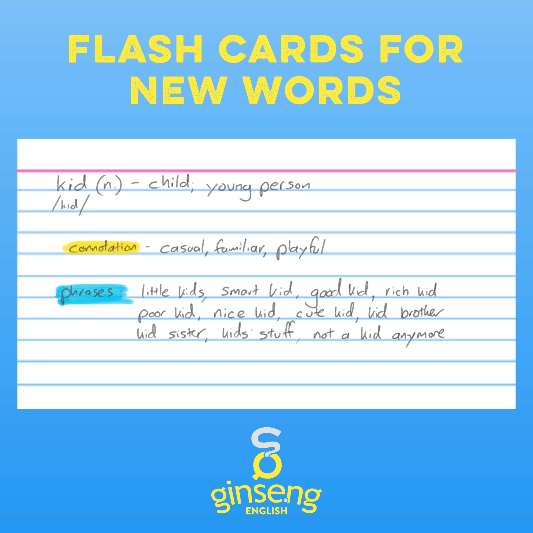 Include information about connotation and collocation when taking notes on new words.