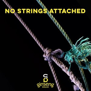 No+Strings+Attached.jpeg