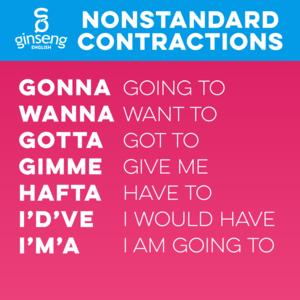 Nonstandard English Contractions