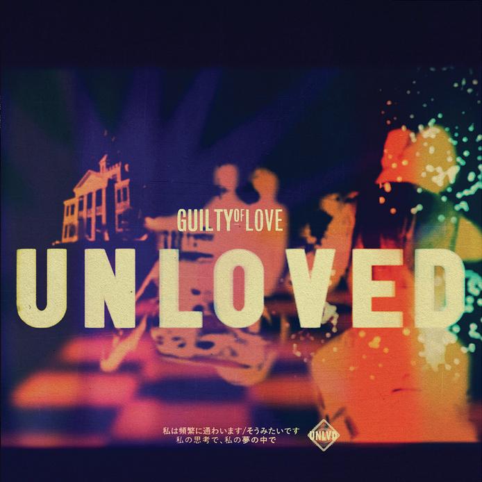 Unloved- Guilty of Love Remix.jpg