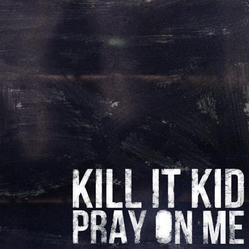 LA- Kill It Kid .jpg