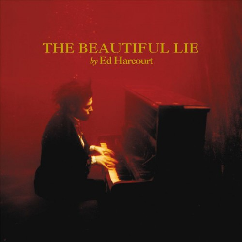 Ed Harcourt - the Beautiful Lie.jpg
