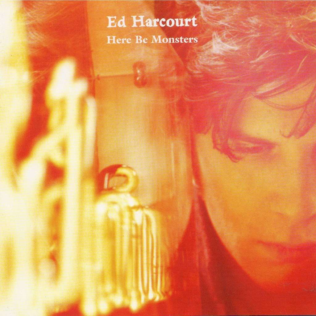 Ed harcourt - Here Be Monsters.jpg
