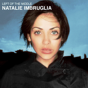 Natalie Imbruglia- Left Of The Middle.jpg