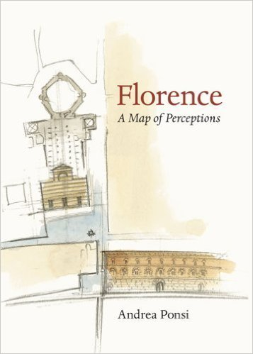 FLORENCE - A MAP OF PERCEPTIONS  University of Virginia Press, 2011
