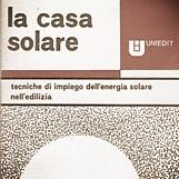 LA CASA SOLARE  Uniedit, 1977