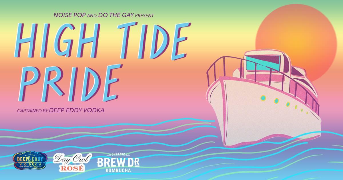 High Tide Pride w/ Honey Soundsystem & Le1f