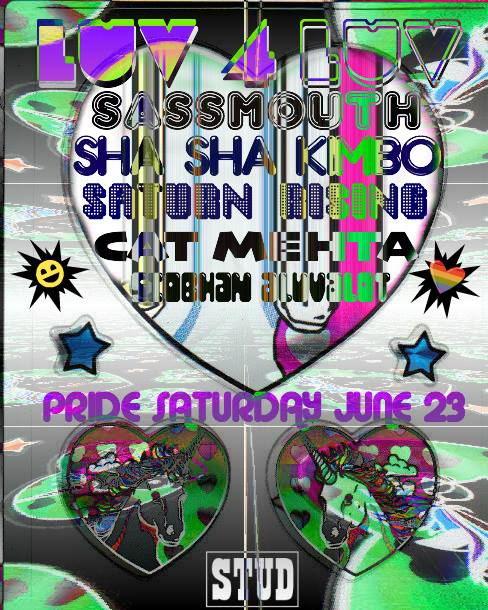 Luv4Luv w/ Sassmouth, ShaSha Kimbo + More