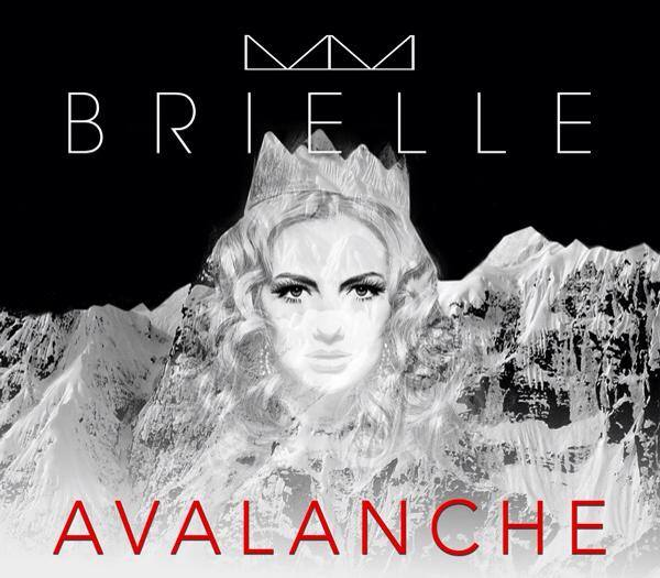 BRIELLE® released her debut single, AVALANCHE