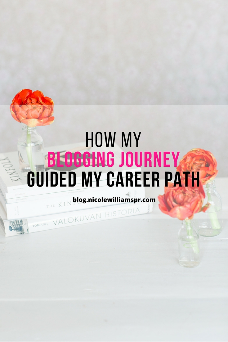 How blogging guided my career path. #bloggingtips #careertips