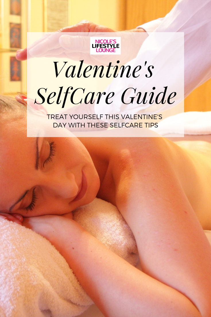 Valentine's Day #Selfcare Guide. #valentinesday