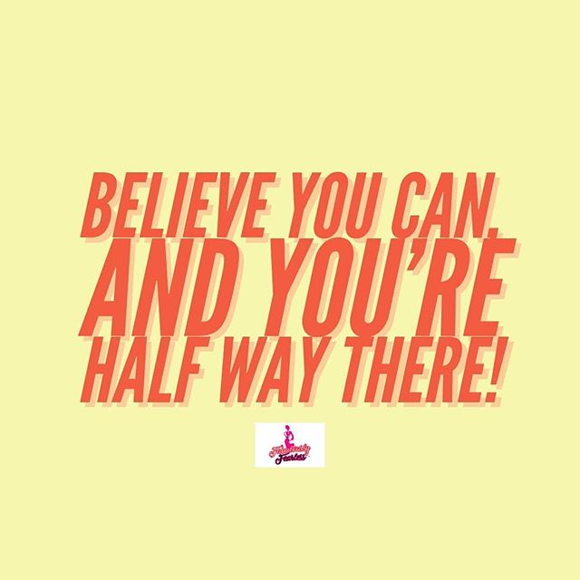Believe you can, and you're half way there. . . . . . . #fabulouslyfearlessirl #knowyourvalue #girlboss #successtips #sheboss #careertips #lifehack