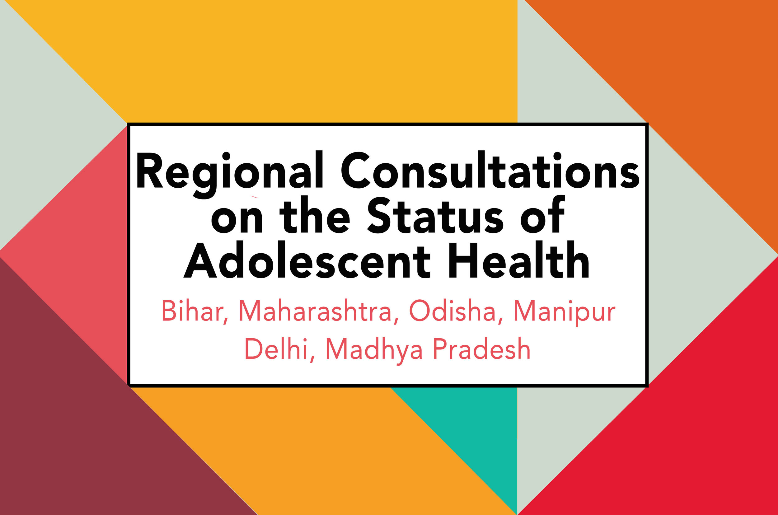Regional Consultations on the Status of Adolescent Health, 2019