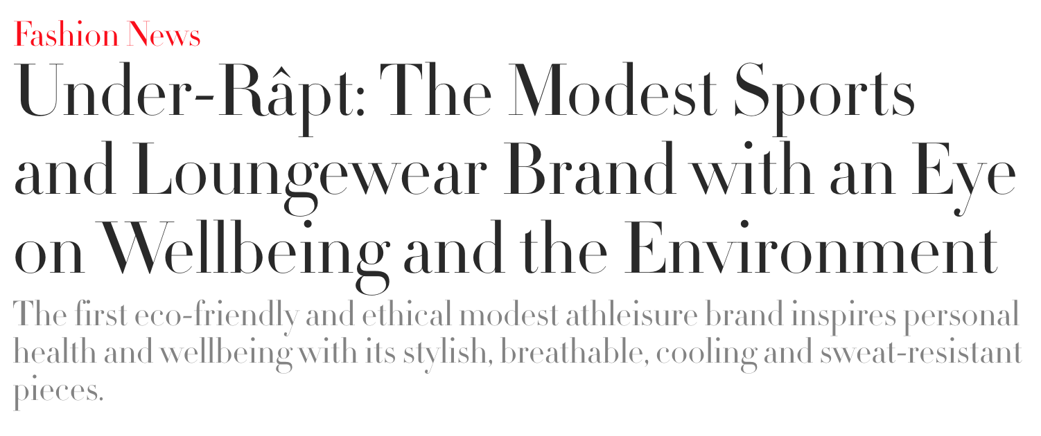 READ THE FULL ARTICLE ON OUR BLOG PAGE OR AT  http://www.abouther.com/node/9361/fashion/fashion-news/under-r%C3%A2pt-modest-sports-and-loungewear-brand-eye-wellbeing-and