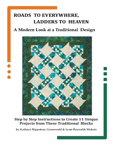 KayLynn Designs new book, Roads to Everywhere, Ladders to Heaven 2016 Quilt Pattern Book