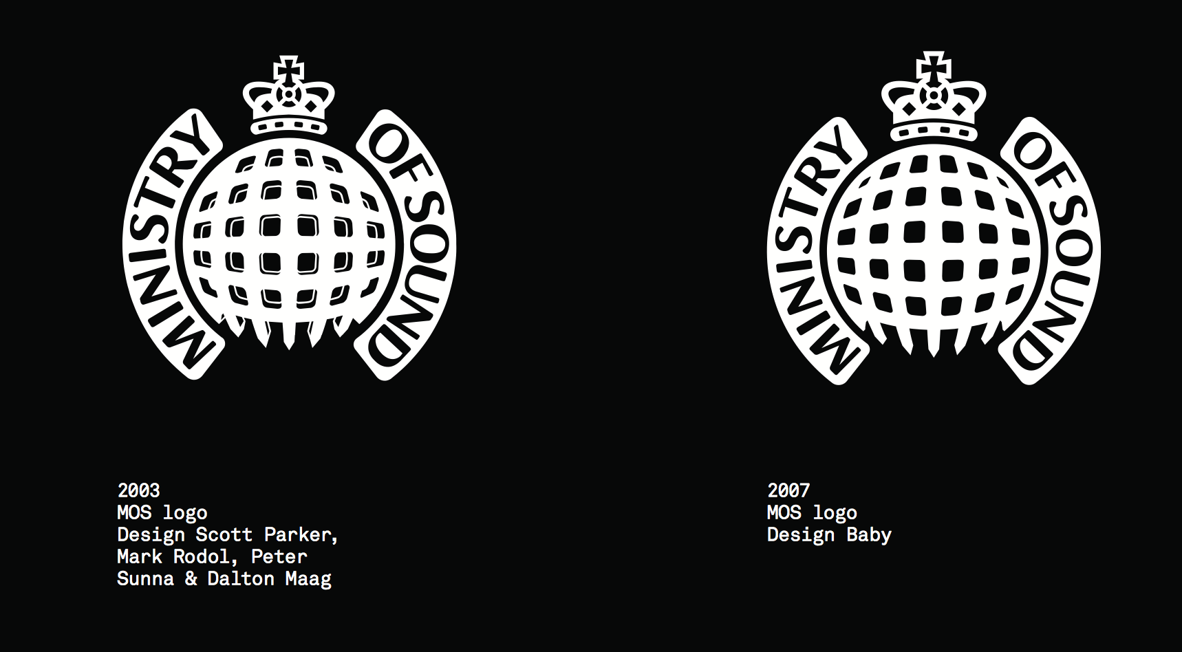 Fine tuning: Further iterations of the MoS logo appeared in the early 2000s, keeping faith with the original concept. These images are from Rick Bank's book 'Clubbed: A Visual History of Club Culture'.