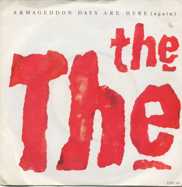 The The end is nigh: a solo logo, in a painterly blood red, serves as the cover illustration for 'Armageddon Days Are Here (Again)', a single culled from the 1989 album 'Mind Bomb'.