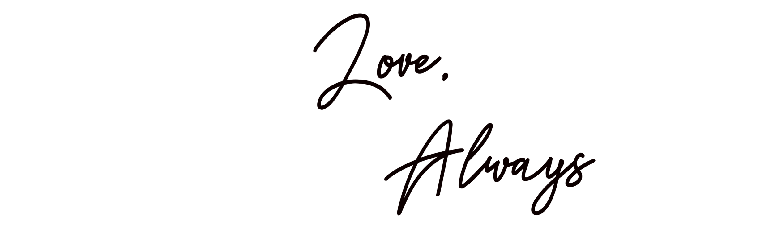 Love,always.png