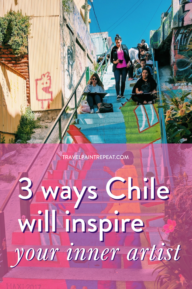 3 ways traveling to Chile will inspire your inner artist