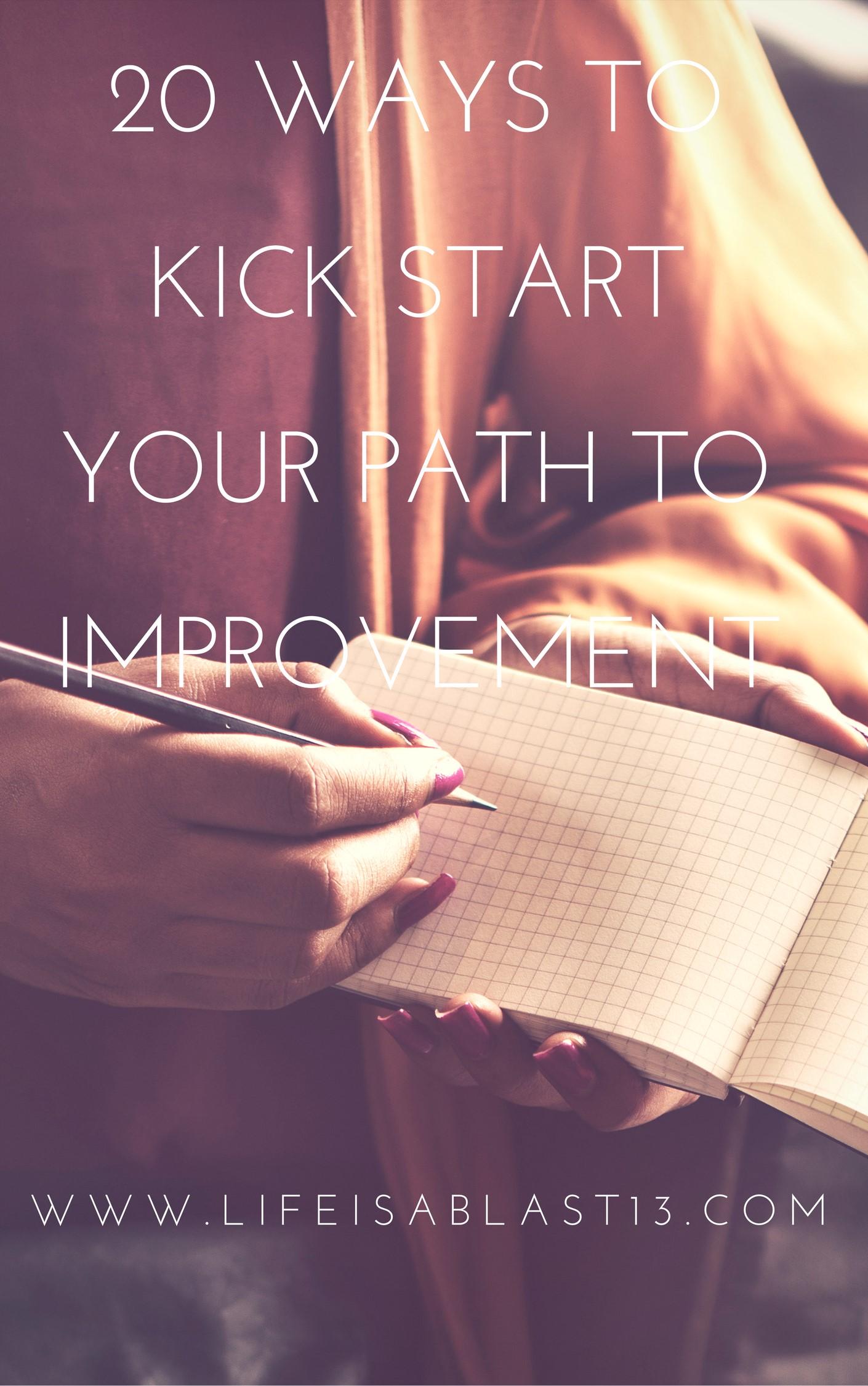 20-Ways-to-Kick-Start-Your-Path-to-Improvement1.jpeg
