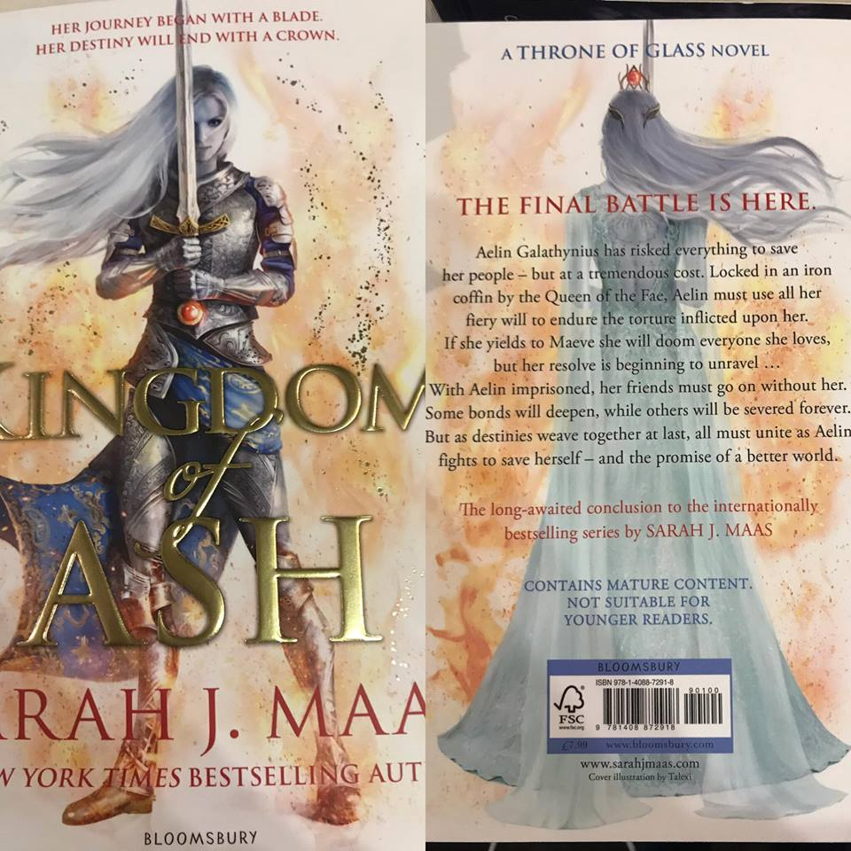 Kingdom of Ash,  the eighth and final book in the  Throne of Glass  series by prominent fantasy author Sarah J. Maas.