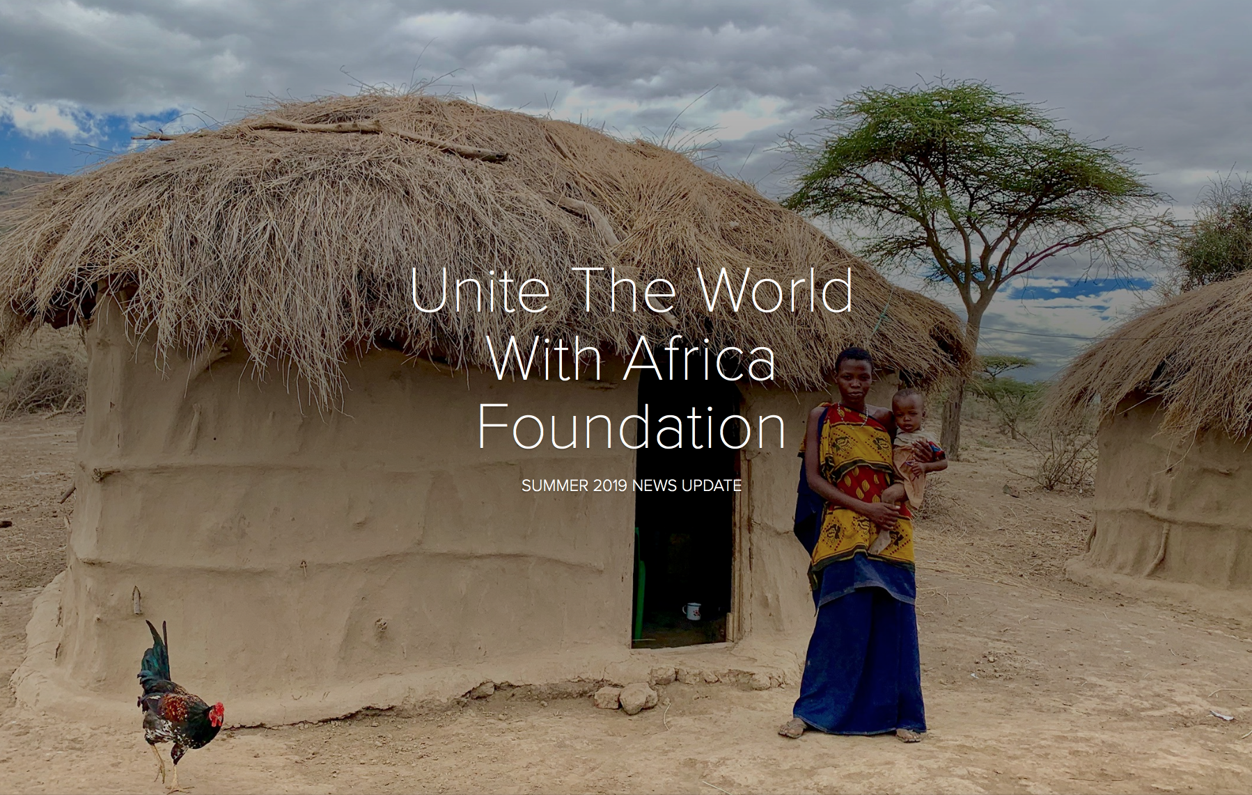 Unite The World With Africa Foundation, Summer 2019 News Update