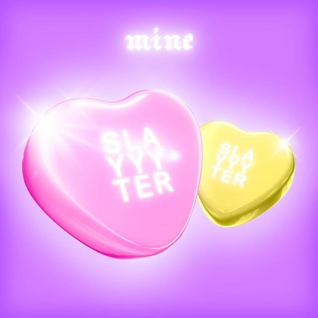 "wrote + produced ""Mine"" by Slayyyter, single track"