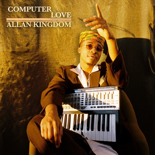"produced ""Computer Love"" by Allan Kingdom, single track"
