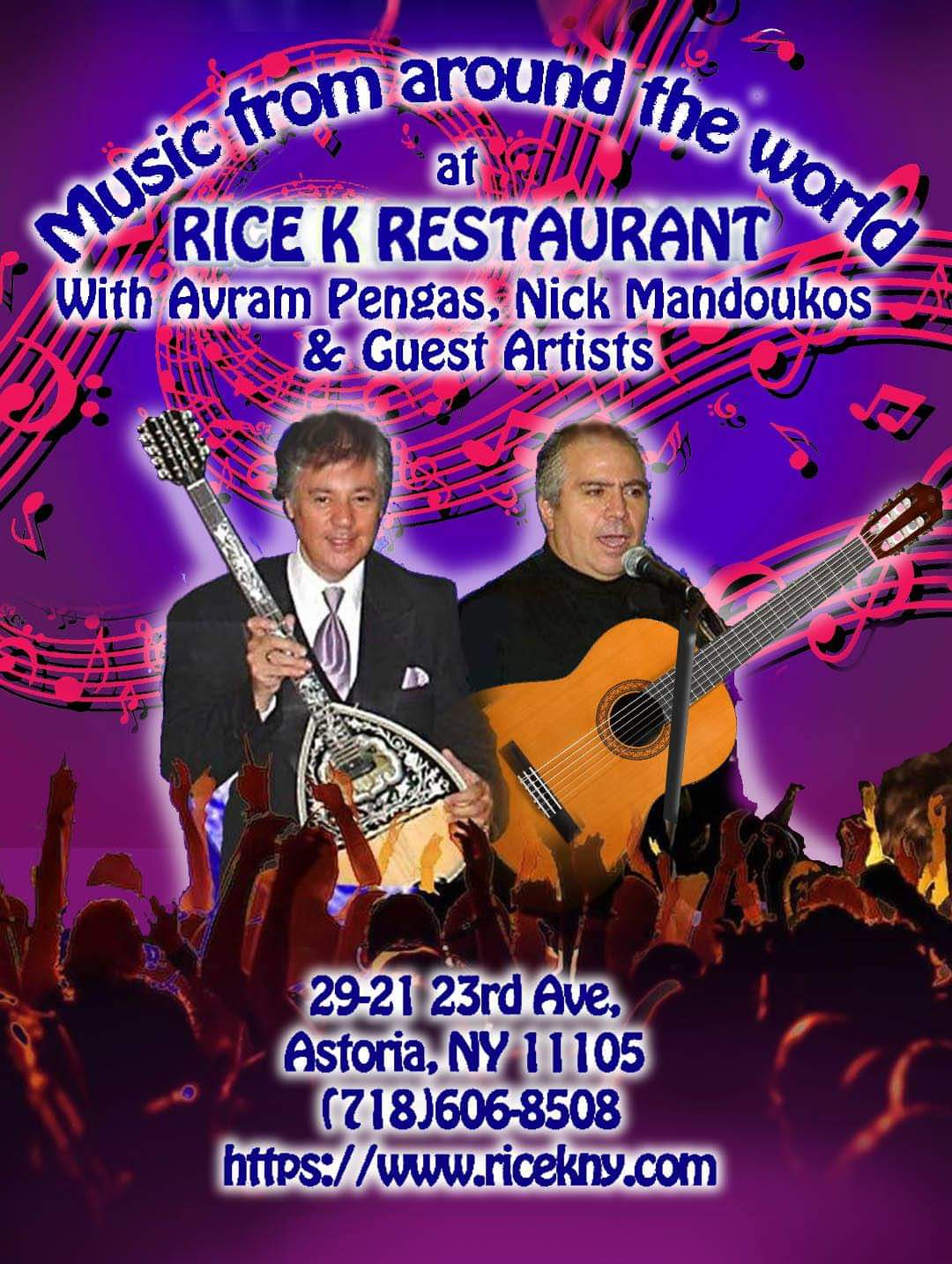 World music - We love good music at Rice K. Rice K has had the opportunity to work with many professional artists in the past years. Recent Thursdays once every two week we have Avram, Nick and guest artists perform music from all around the world, including Italian, Spanish, Greek and etc. A night of music and dance.Reserve your table today. Call 718 606 8508 for more information.