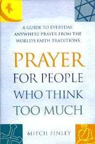 PrayerForPeopleWhoThinkTooMuch.jpg