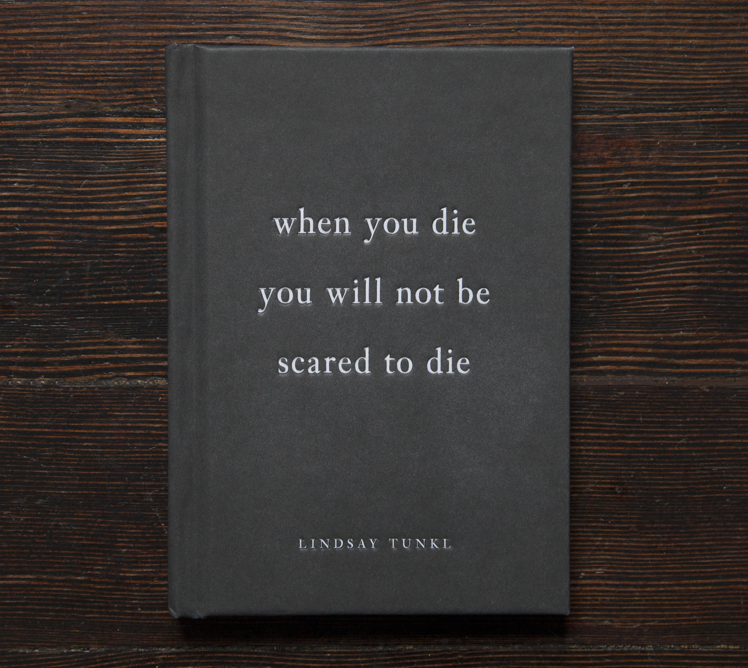 The cover of Lindsay Tunkl's recently released book  When You Die You Will Not Be Scared To Die published by Parallax Press
