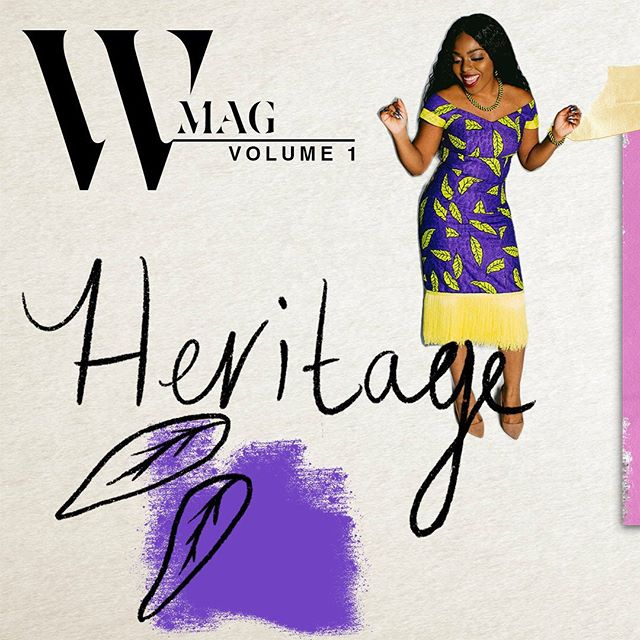 Introducing W-Mag. 🥳 Tune every #wandewednesday at 1:16 pm CST for a new edition. Volume 1 is all about heritage. Learn about my Nigerian roots 🇳🇬 Link in bio