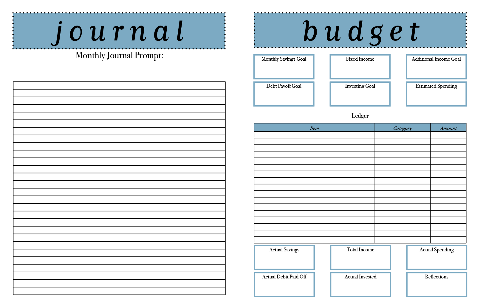 Follow @PUSHPaper_Co for monthly journal prompt!  Track your budget goals and record your transactions.
