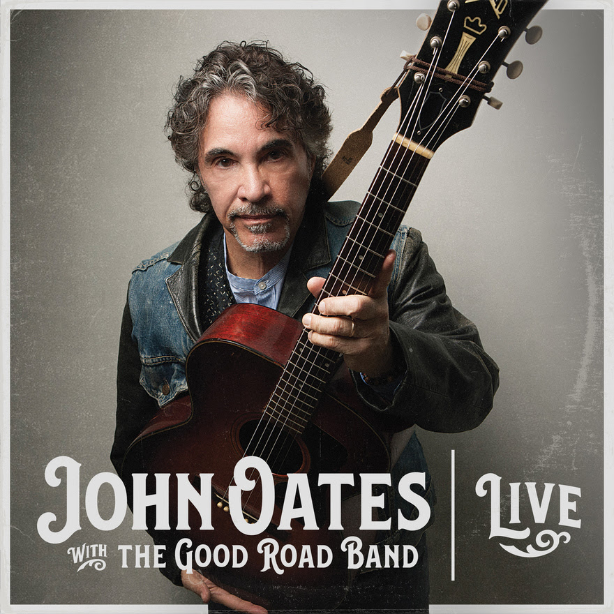 John Oates & The Good Road Band - Live